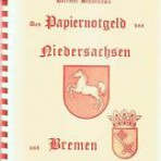 Das Papiernotgeld von Niedersachsen und Bremen
