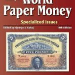Standard Catalog of World Paper Money, Specialized Issues, 11th Edition
