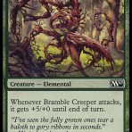Bramble Creeper – Magic 2010