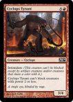 Cyclops Tyrant – Magic 2014
